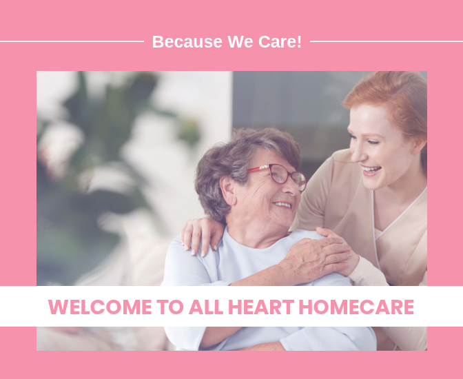 welcome to allheart homecare